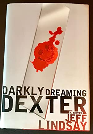 Darkly Dreaming Dexter (First Edition, First Printing)