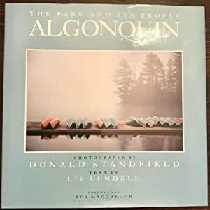 Algonquin: The Park and its People (Signed Copy)