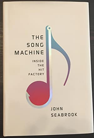 The Song Machine: Inside the Hit Factory (Signed Second Printing)