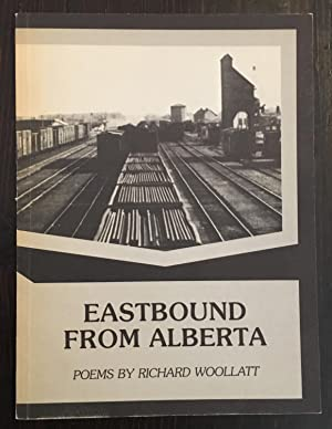 Eastbound From Alberta (Inscribed Copy)