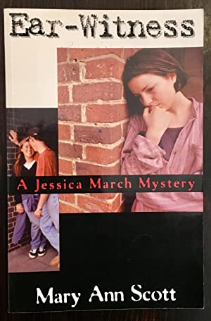 Ear-Witness: A Jessica March Mystery (Signed Copy)