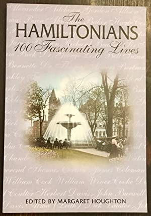 The Hamiltonians: 100 Fascinating Lives (Signed by 12 Contributors)
