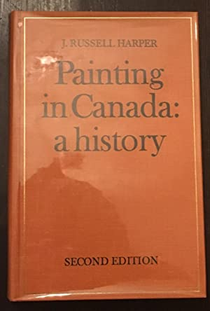 Painting in Canada: A History (Second Edition)