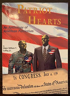 Patriot Hearts: An Anthology of American Patriotism (Signed by author with signed letter)