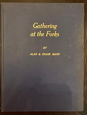 Gathering at the Forks (Hardcover, Signed by Frank Mann)