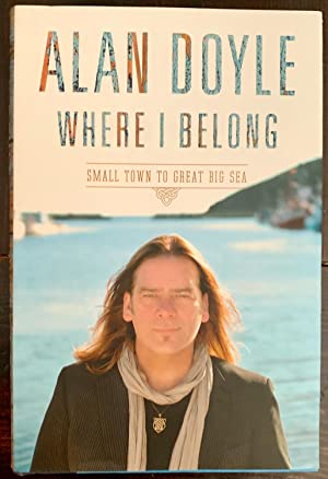 Where I Belong: Small Town to Great Big Sea (Signed Copy)