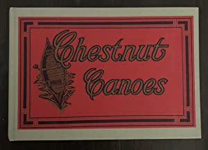 Chestnut Canoes (1994 Reprint Edition)