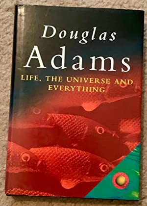 Life, The Universe And Everything (Signed Copy   )
