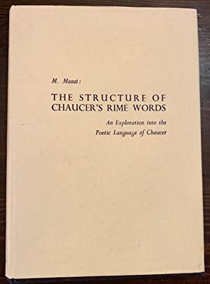 The Structure of Chaucer's Rime Words (Inscribed by author to Professor Beryl Rowland)