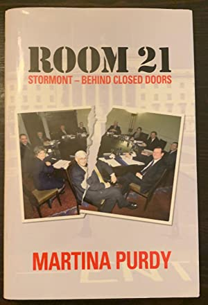 Room 21: Stormont-Behind Closed Doors (Inscribed Copy)