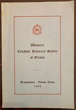 Women's Canadian Historical Society of Ottawa, Transactions - Volume Eleven (1954)