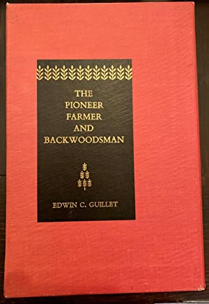 The Pioneer Farmer and Backwoodsman (Two Volumes in Slipcase, Both Signed)