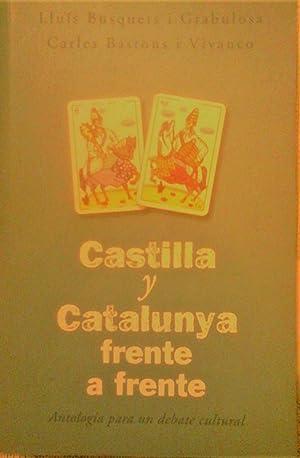 CASTILLA Y CATALUÑA FRENTE A FRENTE (Antología: LLUÍS BUSQUETS I