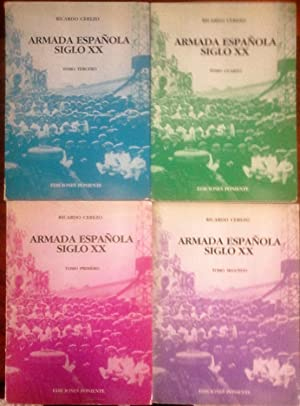 ARMADA ESPAÑOLA SIGLO XX (4 Vol): RICARDO CEREZO MARTÍNEZ