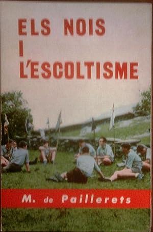 ELS NOIS I L'ESCOLTISME: M. DE PAILLERETS