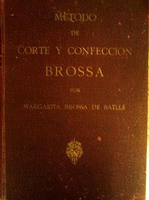 METODO DE CORTE Y CONFECCIÓN BROSSA: MARGARITA BROSSA DE