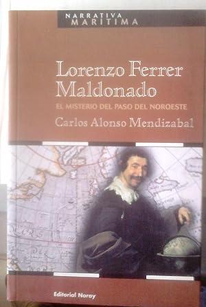 LORENZO FERRER MALDONADO (EL MISTERIO DEL PASO: CARLOS ALONSO MENDIZABAL