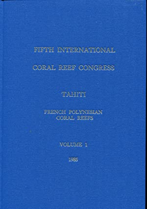 Proceedings of the Fifth International Coral Reef: International Coral Reef