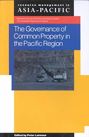 The Governance of Common Property in the: Larmour, Peter