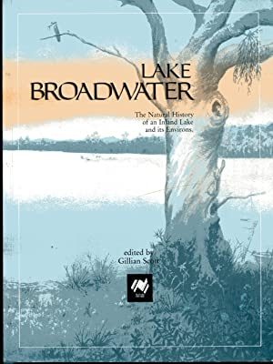 Lake Broadwater, The Natural History of an: Scott, Gilliam, editor