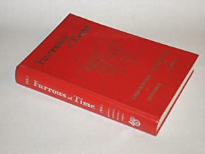 Furrows of Time A History of Arrowwood,: Arrowwood-Mossleigh Historical Society