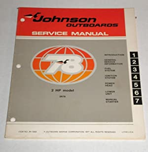 Johnson Outboards Service Manual 2HP Model 2R78: Outboard Marine Corporation