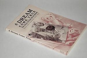 A Dream Come True Sister Mary Kathleen Clark, R.N.: Rooker, Margaret Dewitt, editor