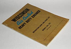 Wisconsin Air Cooled Heavy Duty Engines Instruction: Wisconsin Motor Corporation