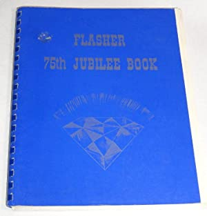 Flasher 75th Jubilee Book: Anon.