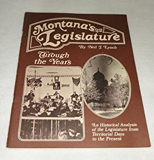 Montana's Legislature Through The Years: Lynch, Neil J.