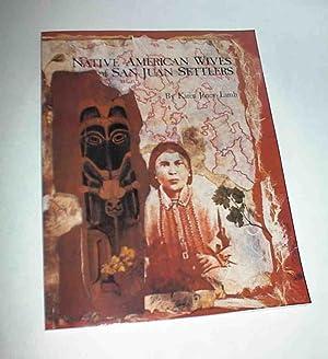 Native American Wives of San Juan Settlers: Jones-Lamb, Karen