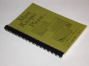 More Recipes Please.: Nip, Joyce, Karen Sugimoto and Florence Yamada
