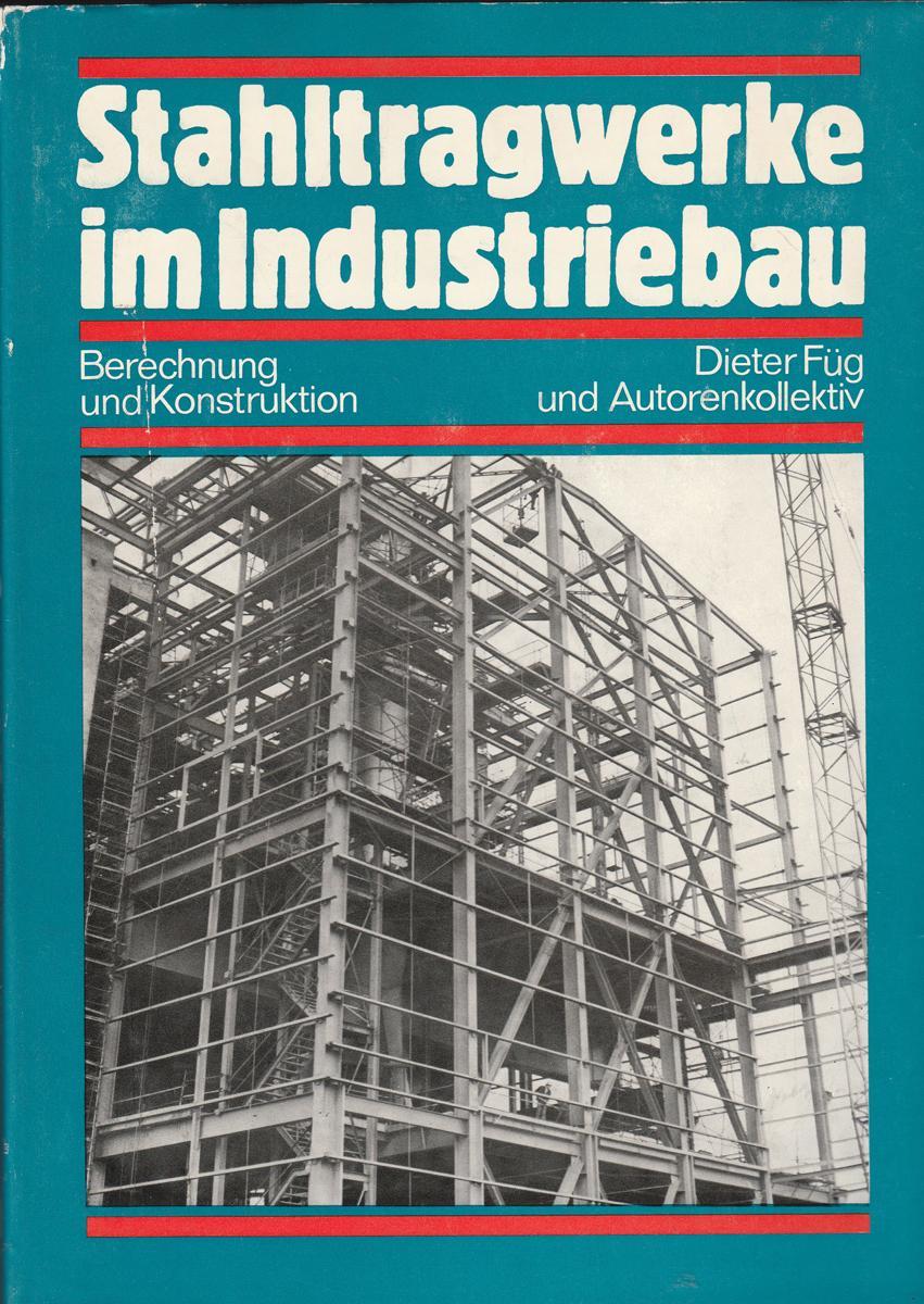 Stahltragwerke im Industriebau (German Edition)