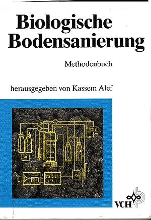 Biologische Bodensanierung Methodenbuch: Kassem Alef