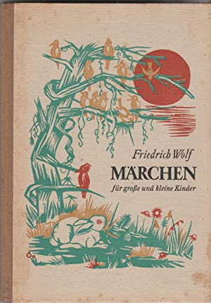 Märchen für große und kleine Kinder.: Wolf, Friedrich