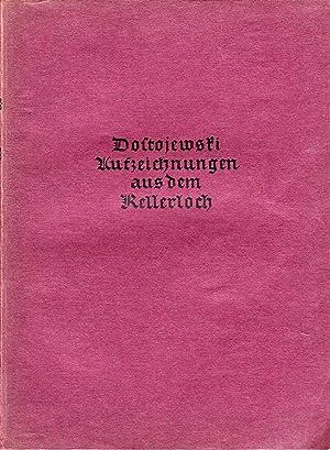 Aufzeichnungen aus dem Kellerloch.: Fjodor M. Dostojewski.