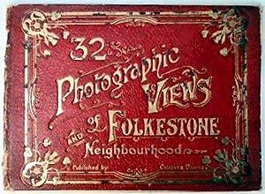 32 PHOTOGRAPHIC VIEWS OF FOLKESTONE AND NEIGHBOURHOOD.: FOLKESTONE VIEWS