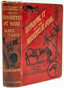 ROUGHING IT and THE INNOCENTS AT HOME.: TWAIN, MARK.