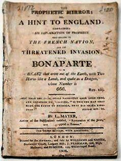 THE PROPHETIC MIRROR; OR, A HINT TO ENGLAND. Containing an explanation of prophecy that relates to ...