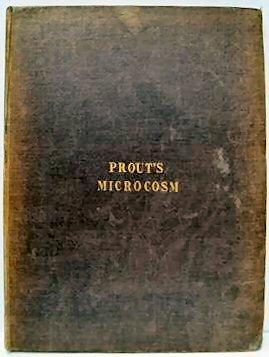 PROUT'S MICROCOSM, The Artist's Sketch-book of Groups: PROUT, SAMUEL.