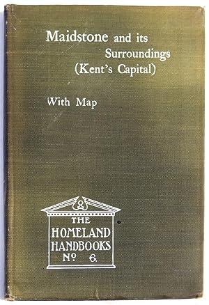 KENT'S CAPITAL. A HANDBOOK TO MAIDSTONE ON: MAIDSTONE - ROW,