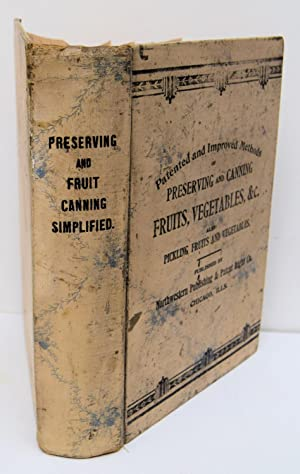 PATENTED AND IMPROVED METHODS OF PRESERVING AND: NORTHWESTERN PUBLISHING AND