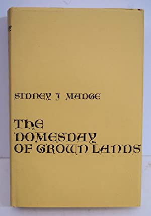 THE DOMESDAY OF CROWN LANDS. A Study: MADGE, SIDNEY J.