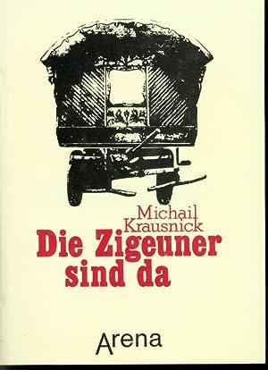 Die Zigeuner sind da : Roma und: Krausnick, Michael