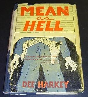 Mean as Hell: Harkey, Dee