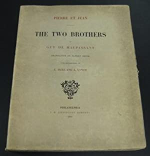 Pierre et Jean, The Two Brothers: de Maupassant, Guy