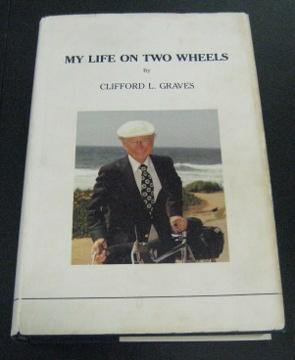 My Life on Two Wheels: Graves, Clifford L.