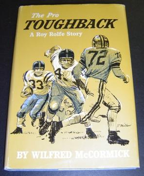 The Pro Toughback: A Roy Rolfe Story: McCormick, Wilfred