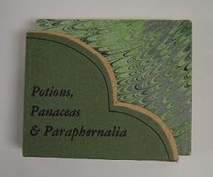 Potions, Panaceas & Paraphernalia
