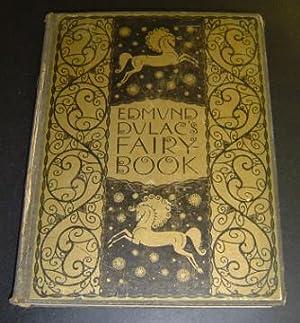 Edmund Dulac's Fairy Book: Fairy Tales of: Dulac, Edmund